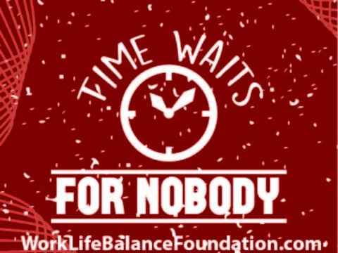 Time Management - Work Life Balance